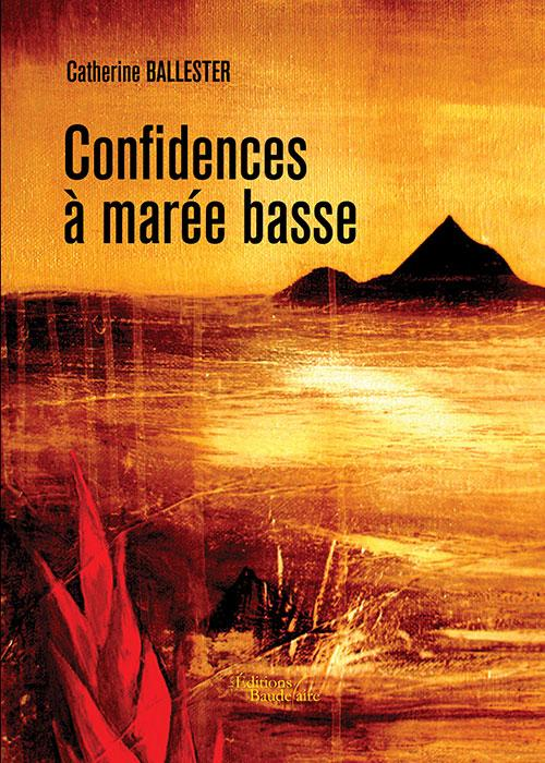 CONFIDENCES A MAREE BASSE