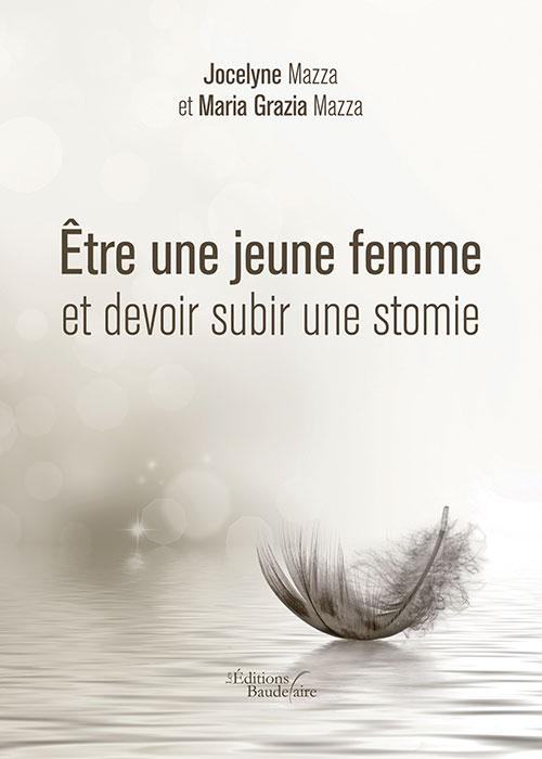 ETRE UNE JEUNE FEMME ET DEVOIR SUBIR UNE STOM