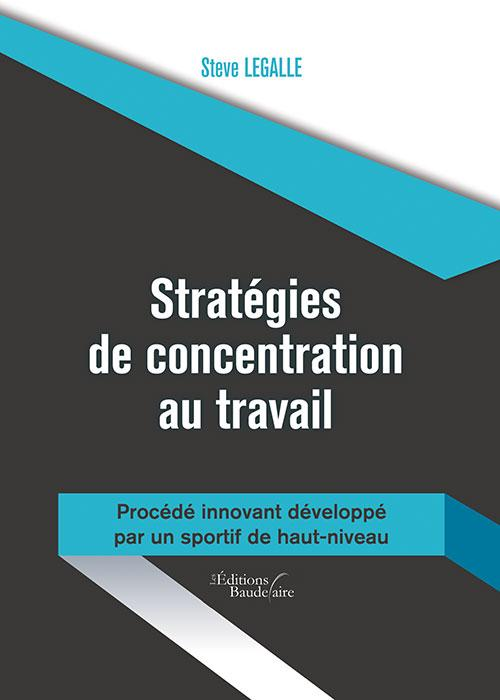 STRATEGIES DE CONCENTRATION AU TRAVAIL - PROC