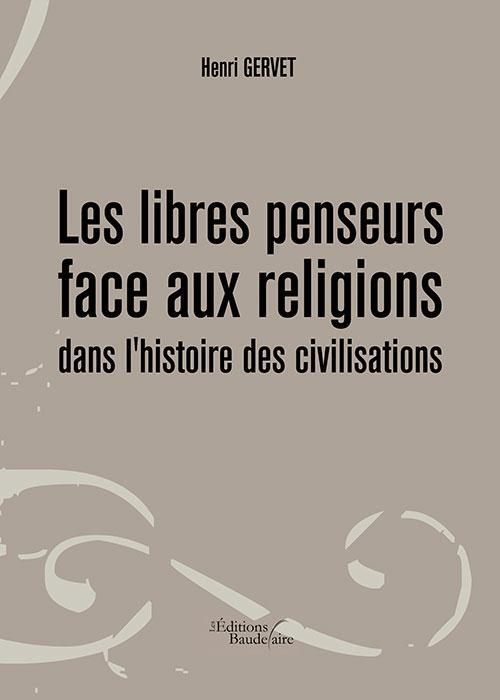 LES LIBRES PENSEURS FACE AUX RELIGIONS DANS L