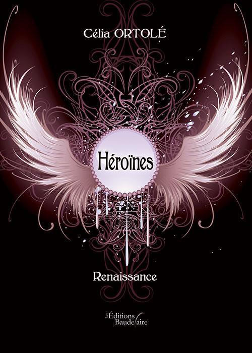 HEROINES - RENAISSANCE