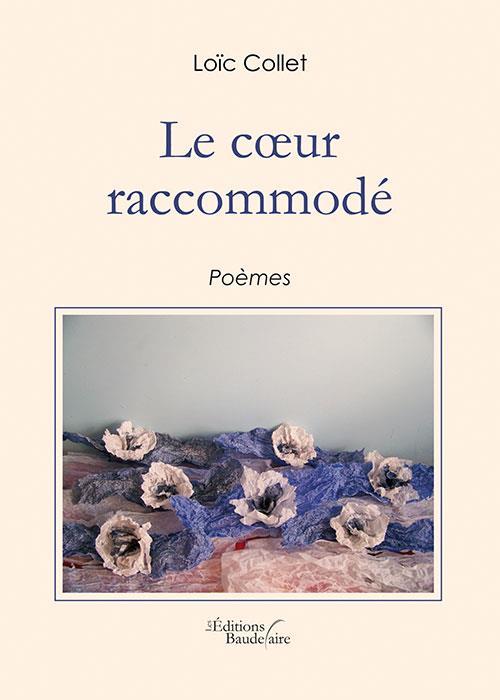 LE COEUR RACCOMMODE