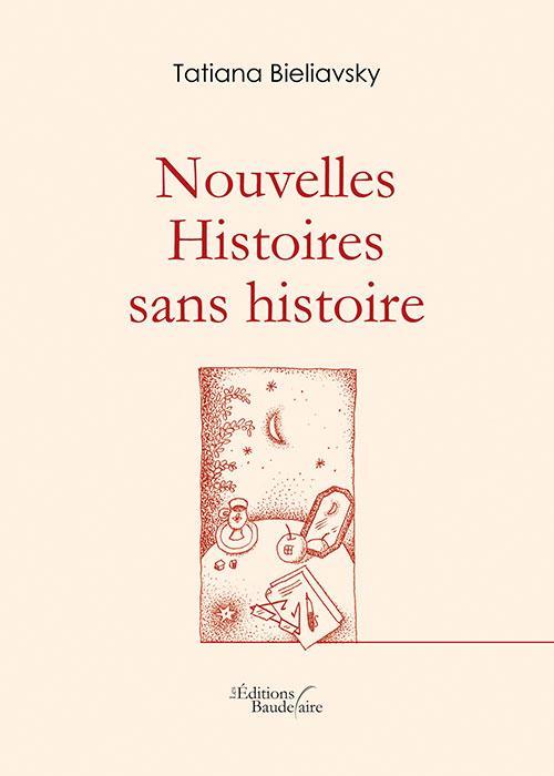 NOUVELLES - HISTOIRES SANS HISTOIRES