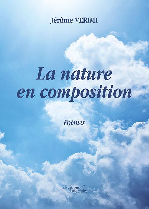 LA NATURE EN COMPOSITION