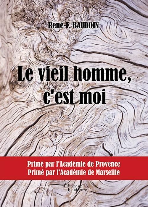 LE VIEIL HOMME, C'EST MOI