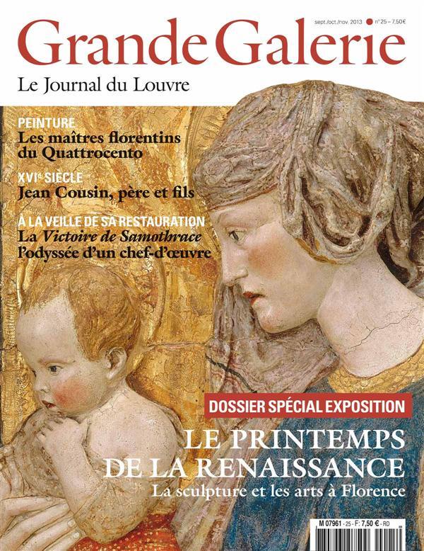 GRANDE GALERIE N 25 LE PRINTEMPS DE LA RENAISSANCE