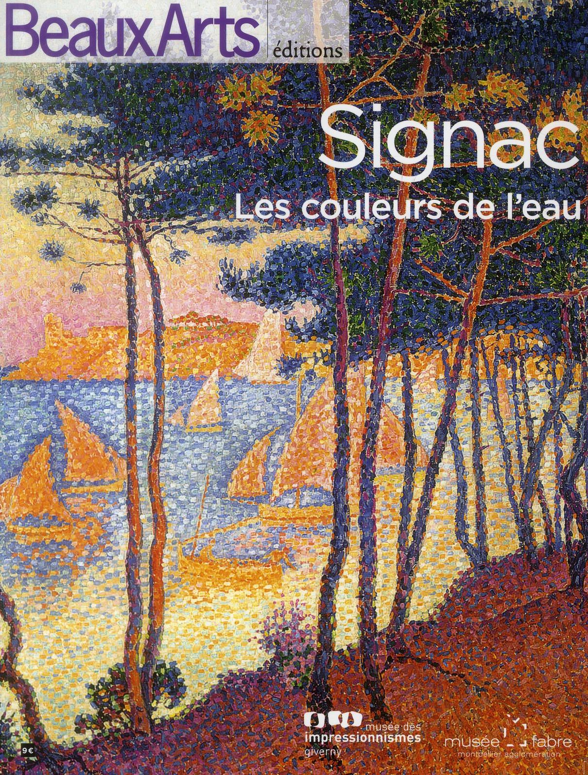 SIGNAC, LES COULEURS DE L'EAU - MUSEE FABRE
