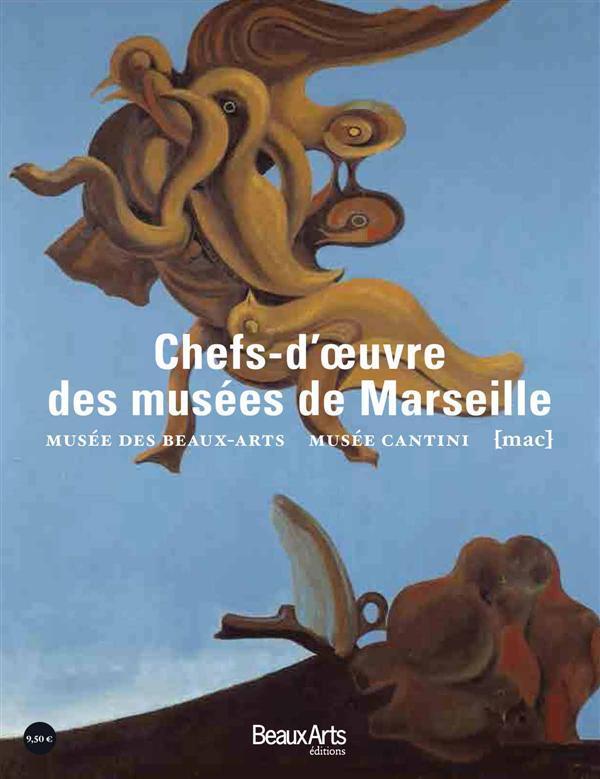 LES CHEFS D'OEUVRE DES MUSEES DE MARSEILLE