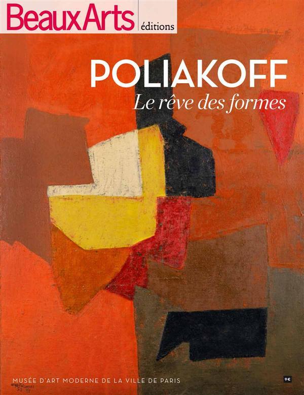 SERGE POLIAKOFF LE REVE DES FORMES