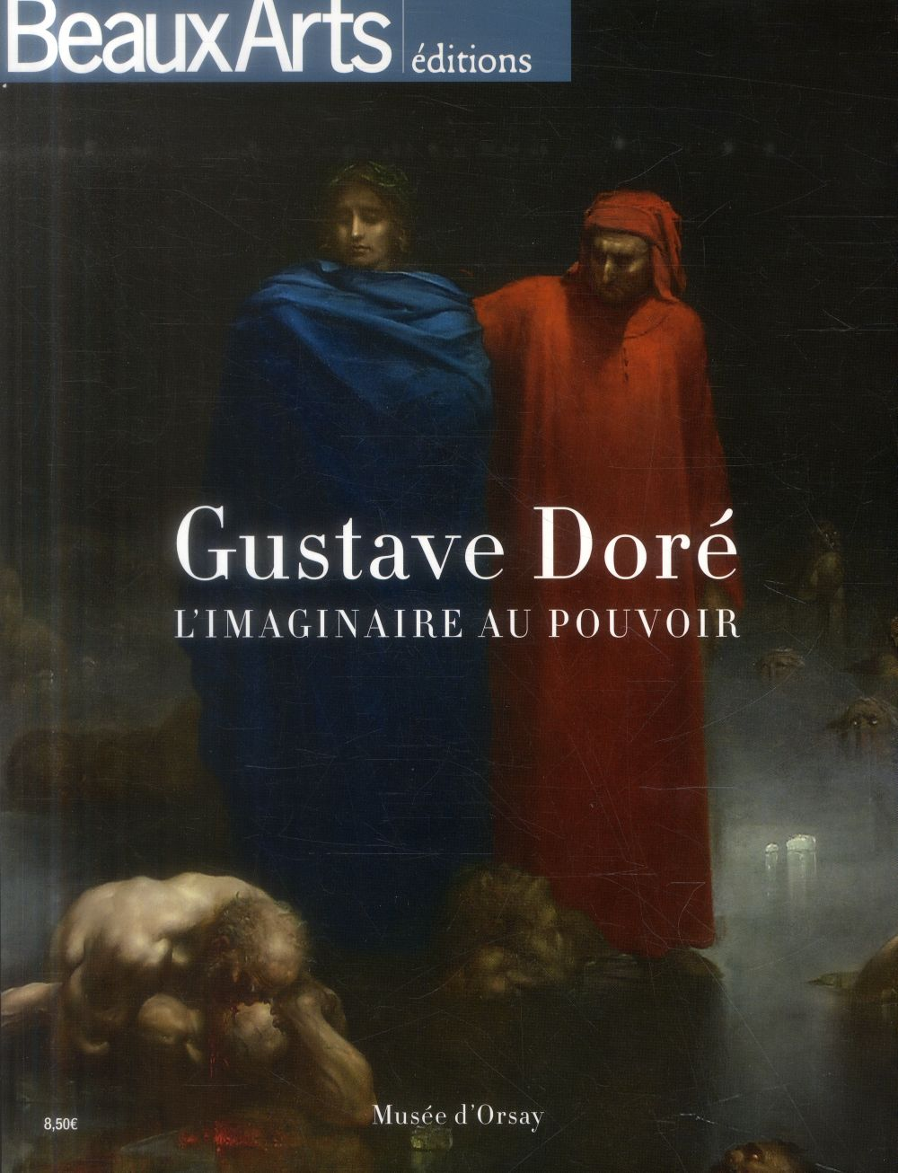 GUSTAVE DORE AU MUSEE D'ORSAY
