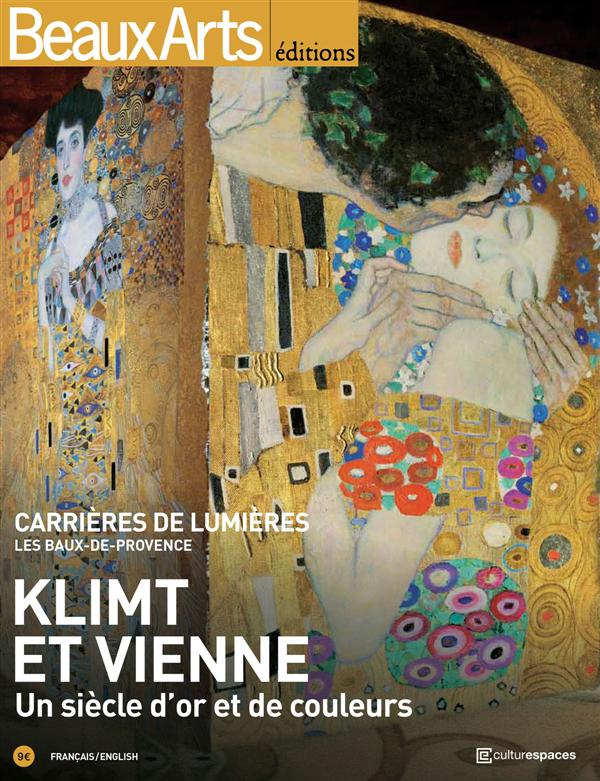 KLIMT ET VIENNE - UN SIECLE D'OR ET DE COULEURS (BILINGUE ANGLAIS / FRANCAIS)