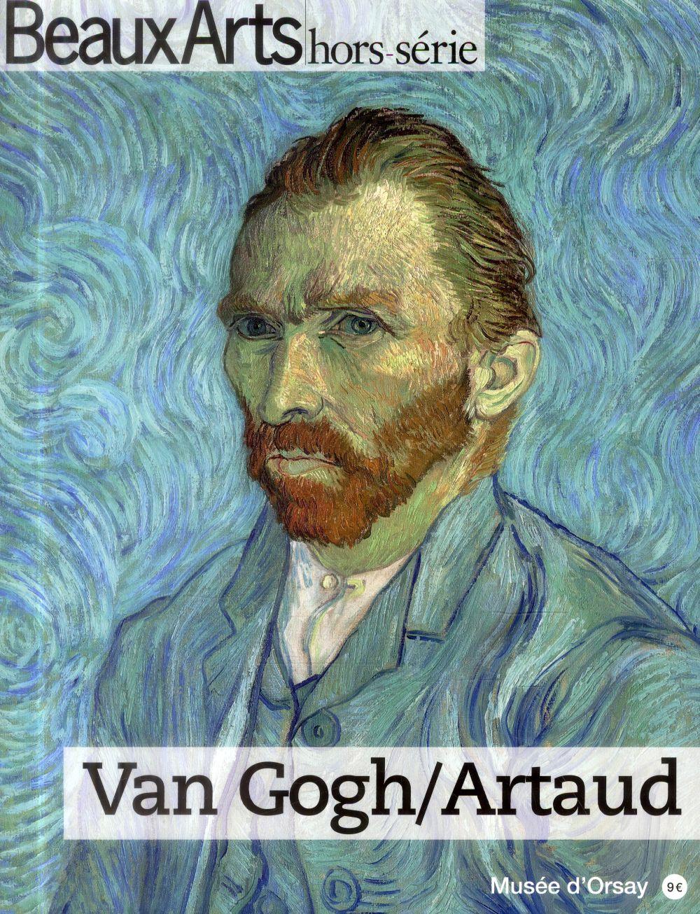 VAN GOGH / ARTAUD AU MUSEE D ORSAY
