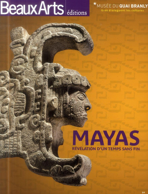 LES MAYAS - REVELATION D'UN TEMPS SANS FIN