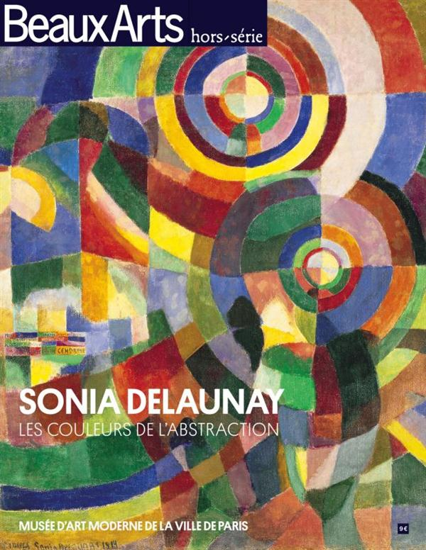 SONIA DELAUNAY - LES COULEURS DE L'ABSTRACTION