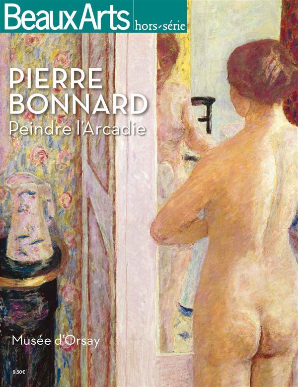 PIERRE BONNARD-PEINDRE L'ARCADIE