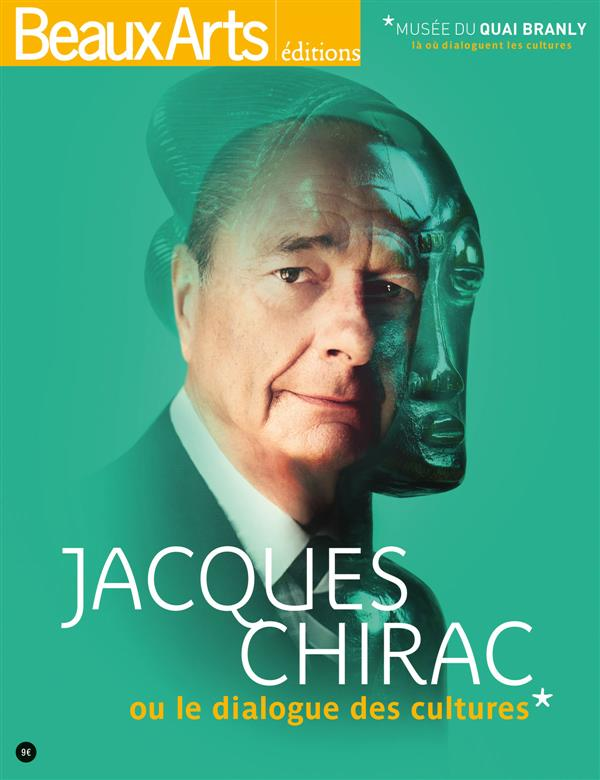 JACQUES CHIRAC ET LE DIALOGUE DES CULTURES.
