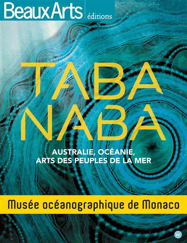 TABA NABA,AUSTRALIE,OCEANIE,ARTS DES PEUPLES DE MER (FR)