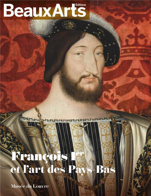 FRANCOIS IER ET L'ART DES PAYS-BAS