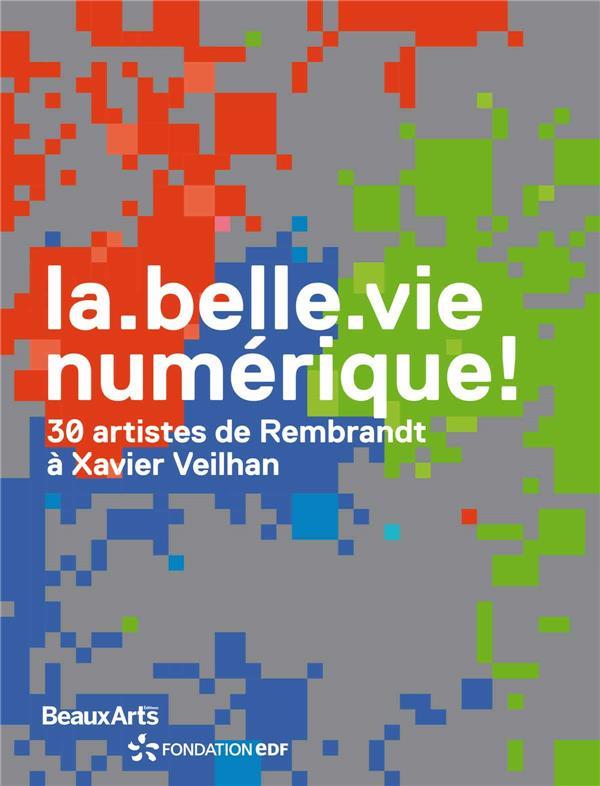 LA BELLE VIE NUMERIQUE ! (FR/ANG)