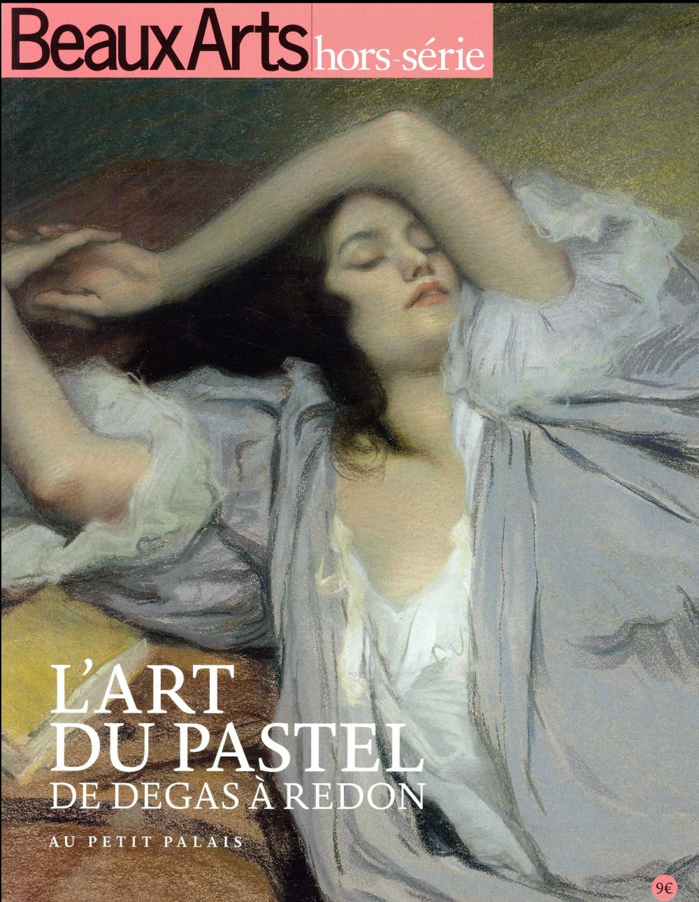 L'ART DU PASTEL, DE DEGAS A REDON