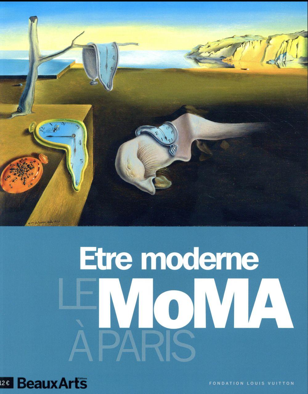 ETRE MODERNE : LE MOMA A PARIS