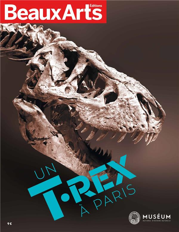 BEAUX ARTS UN T. REX A PARIS