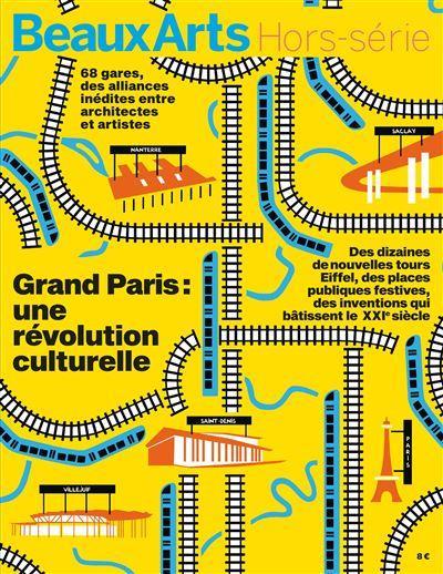 GRAND PARIS : UNE REVOLUTION CULTURELLE
