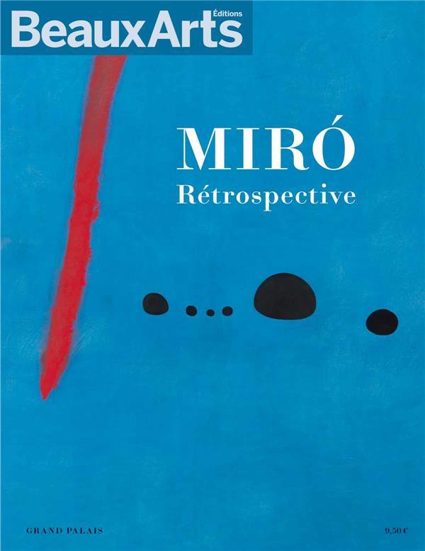 MIRO RETROSPECTIVE - AU GRAND PALAIS