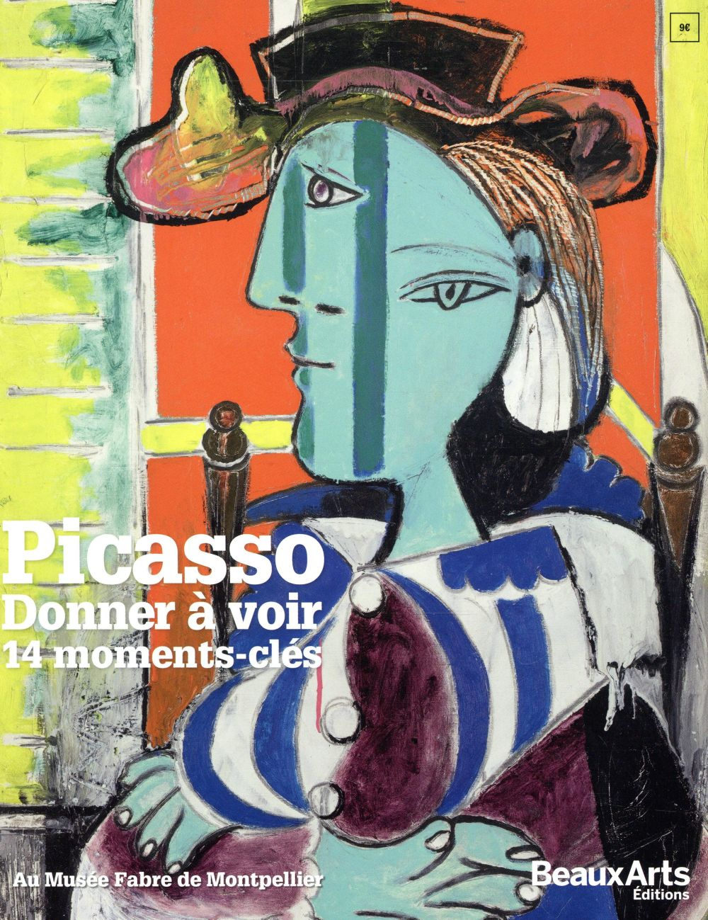 PICASSO - DONNER A VOIR 14 MOMENTS-CLES