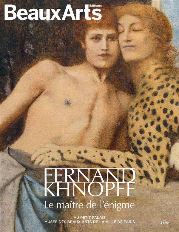 FERNAND KHNOPFF. LE MAITRE DE L'ENIGME - AU PETIT PALAIS