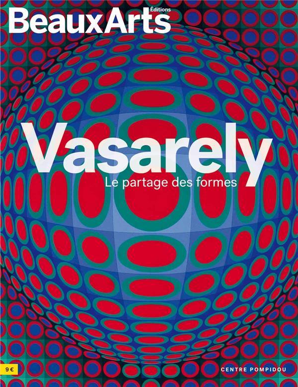 VASARELY, LE PARTAGE DES FORMES - AU CENTRE POMPIDOU