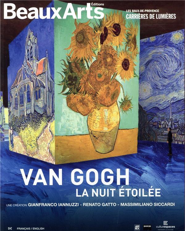 VAN GOGH, LA NUIT ETOILEE - AUX CARRIERES DE LUMIERES