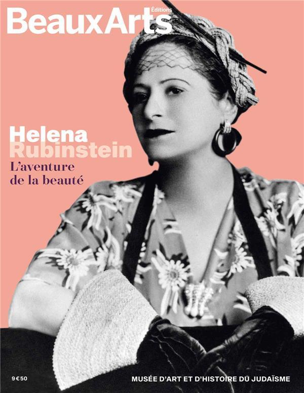 HELENA RUBINSTEIN.L'AVENTURE DE LA BEAUTE - AU MUSEE D'ART ET D'HISTOIRE DU JUDAISME