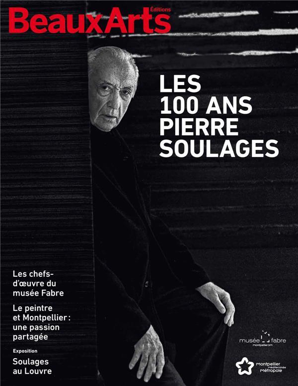 100 ANS DE PIERRE SOULAGES (LES)