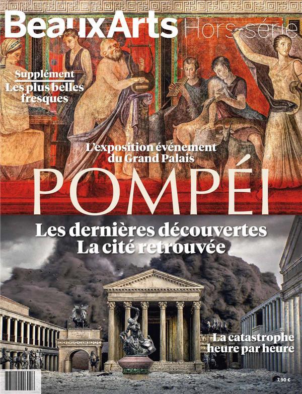 POMPEI LES DERNIERES DECOUVERTES - LA CITE RETROUVEE - AU GRAND PALAIS