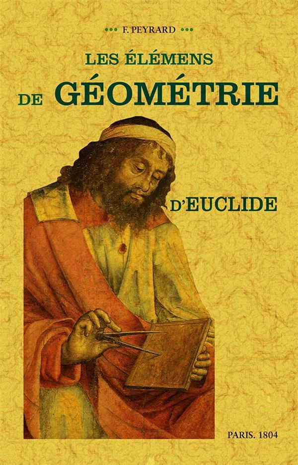 LES ELEMENS DE GEOMETRIE D'EUCLIDE