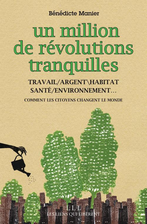 UN MILLION DE REVOLUTIONS TRANQUILLES