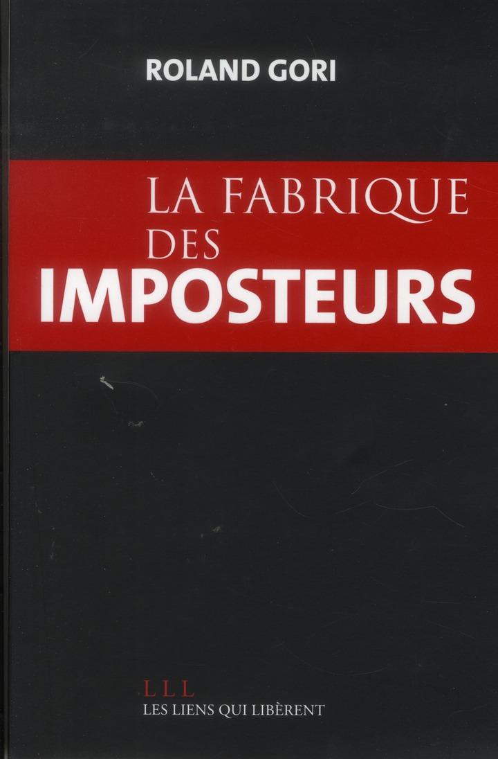LA FABRIQUE DES IMPOSTEURS