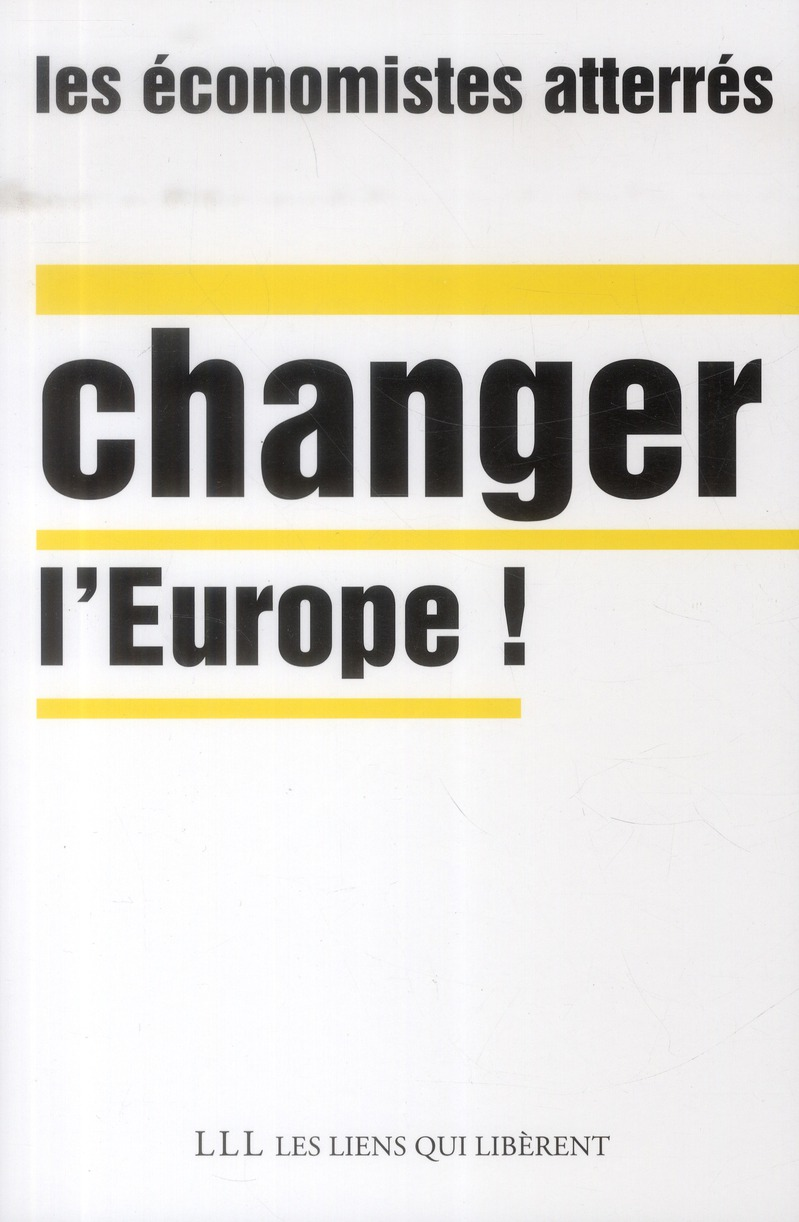 CHANGER L'EUROPE !