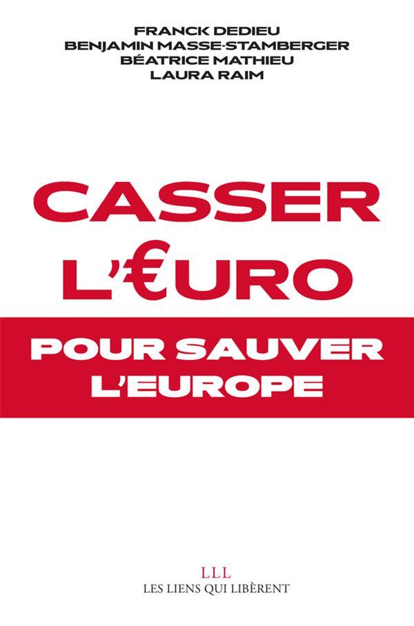 CASSER L'EURO