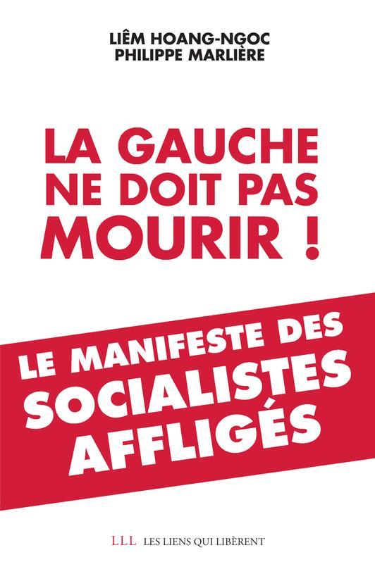 LA GAUCHE NE DOIT PAS MOURIR!