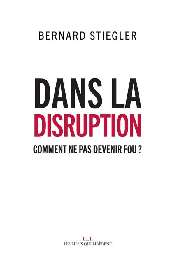 DANS LA DISRUPTION.