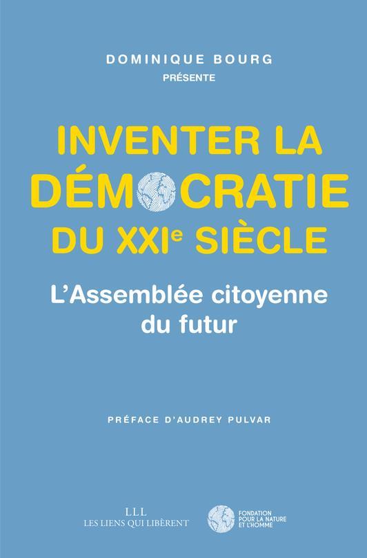 INVENTER LA DEMOCRATIE DU XXIE SIECLE