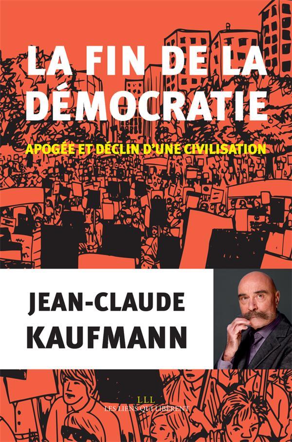LA FIN DE LA DEMOCRATIE (TP)