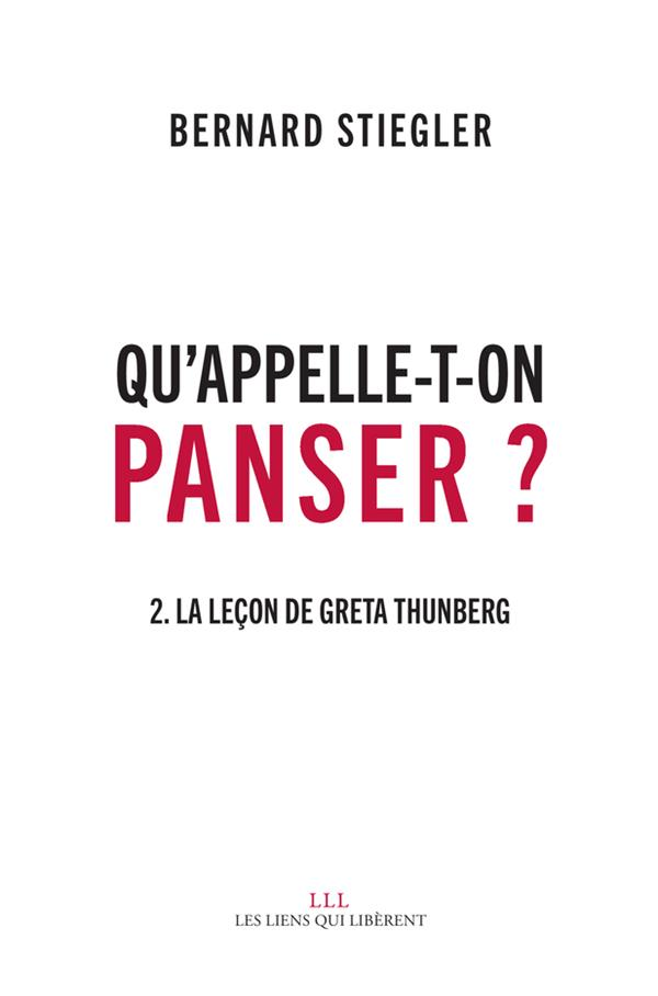 QU'APPELLE-T-ON PANSER ? T2 - LA LECON DE GRETA THUNBERG