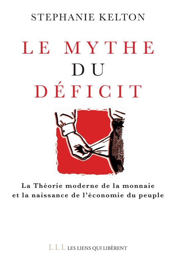 LE MYTHE DU DEFICIT