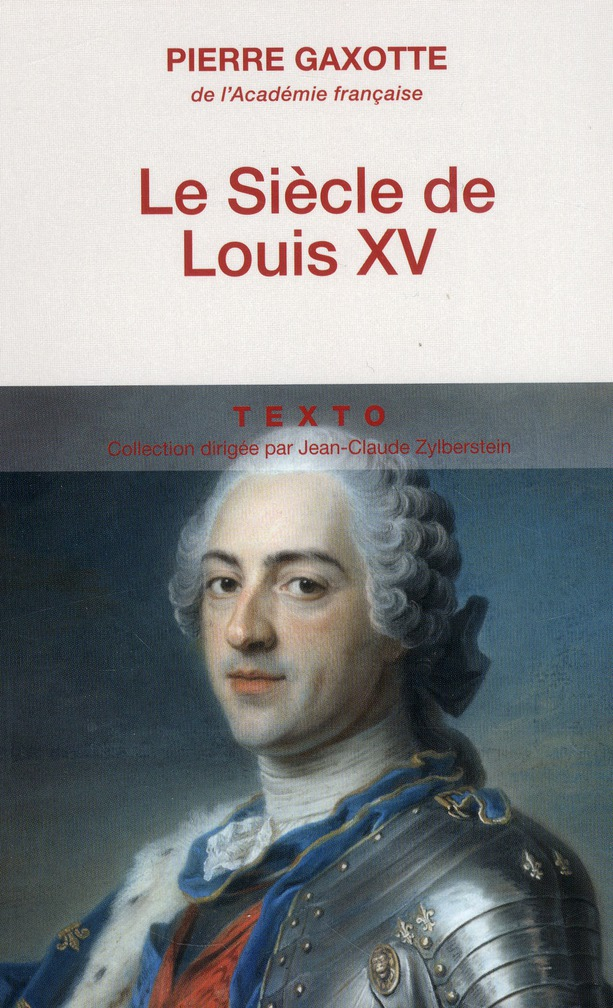LE SIECLE DE LOUIS XV