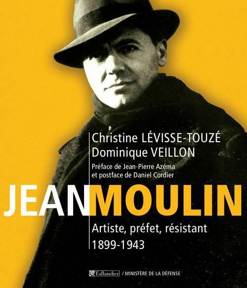 JEAN MOULIN ARTISTE PREFET RESISTANT