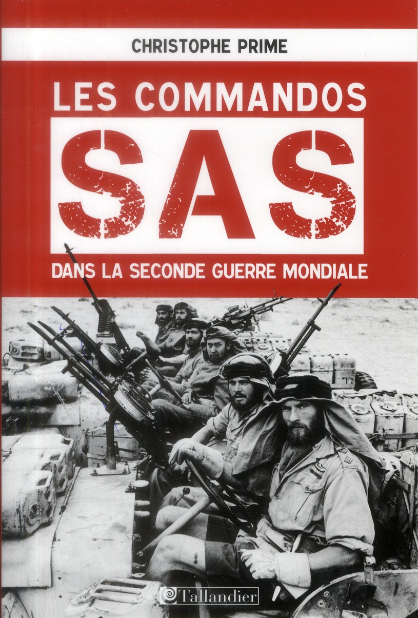 LES COMMANDOS SAS DANS LA SECONDE GUERRE MONDIALE
