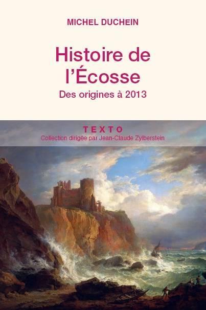 HISTOIRE DE L ECOSSE DES ORIGINES A 2013